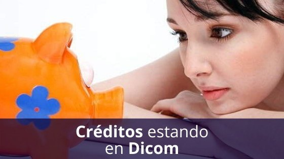 Créditos con Dicom