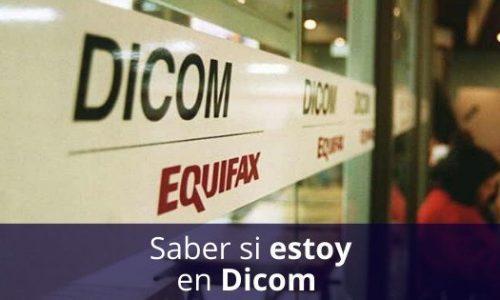 Cómo saber si estoy en Dicom – Consulte su Certificado de deuda Dicom gratis